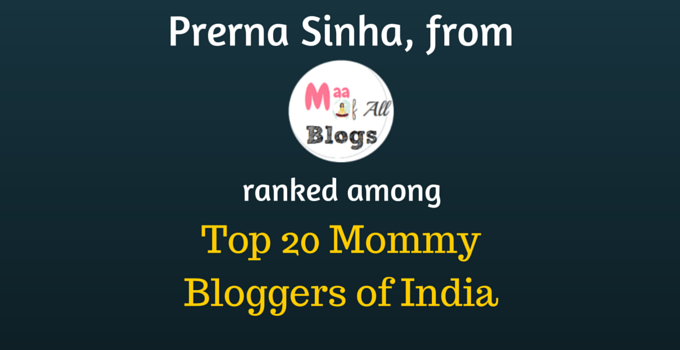 Prerna Sinha Top 20 Mommy Bloggers of India