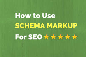 How to Use Schema Markup for SEO