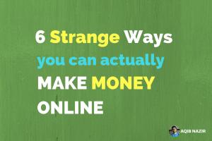 Strange Ways Make Money Online